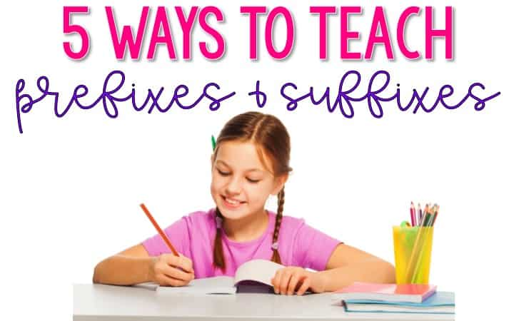 It's not the most fun and exciting thing to teach about prefixes, suffixes, and root words, and we all know that. Regardless, we have to try to find a way to make teaching affixes fun and engaging for our students! This blog post shares five ways to teach prefixes and suffixes that help build student engagement and interest. Click through to read about these five teaching ideas!