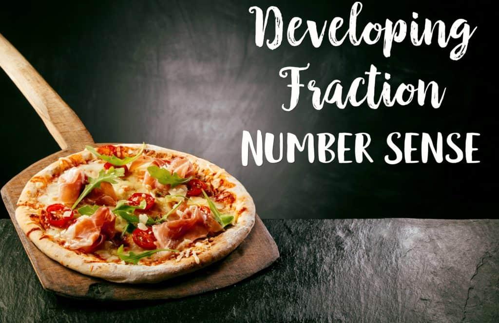 Developing Fraction Number Sense