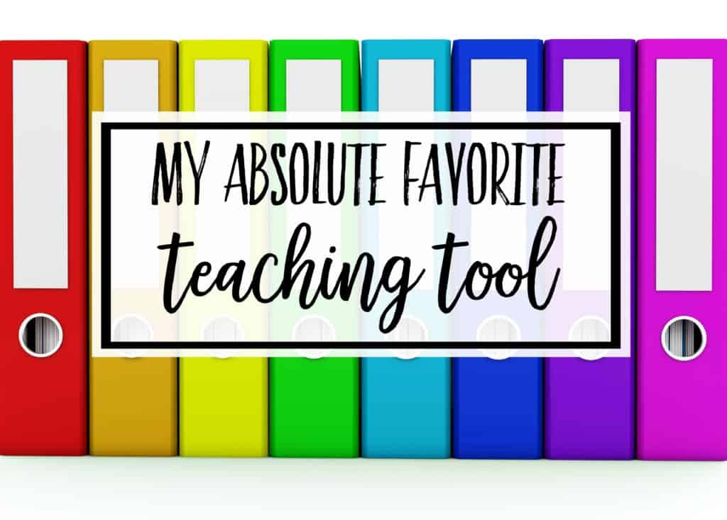 My Absolute Favorite Teaching Tool text over a rainbow of binders to illustrate Paper and Digital Organization.