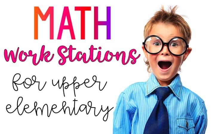 Math Work Stations for Upper Elementary text with surprised boy in glasses.