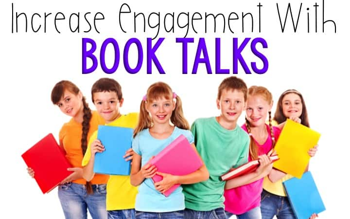 Increase Reading Engagement With Book Talks text above six smiling kids holding large colorful books.