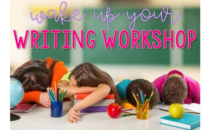 Wake Up Your Writing Workshop graphic with four students sleeping on a desk covered in books and pencils.