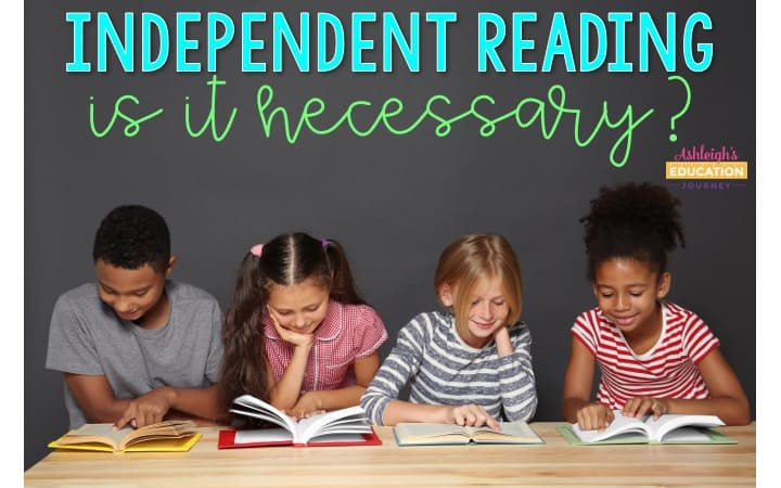 Independent Reading: Is It Necessary? title above four children reading books at a long table.