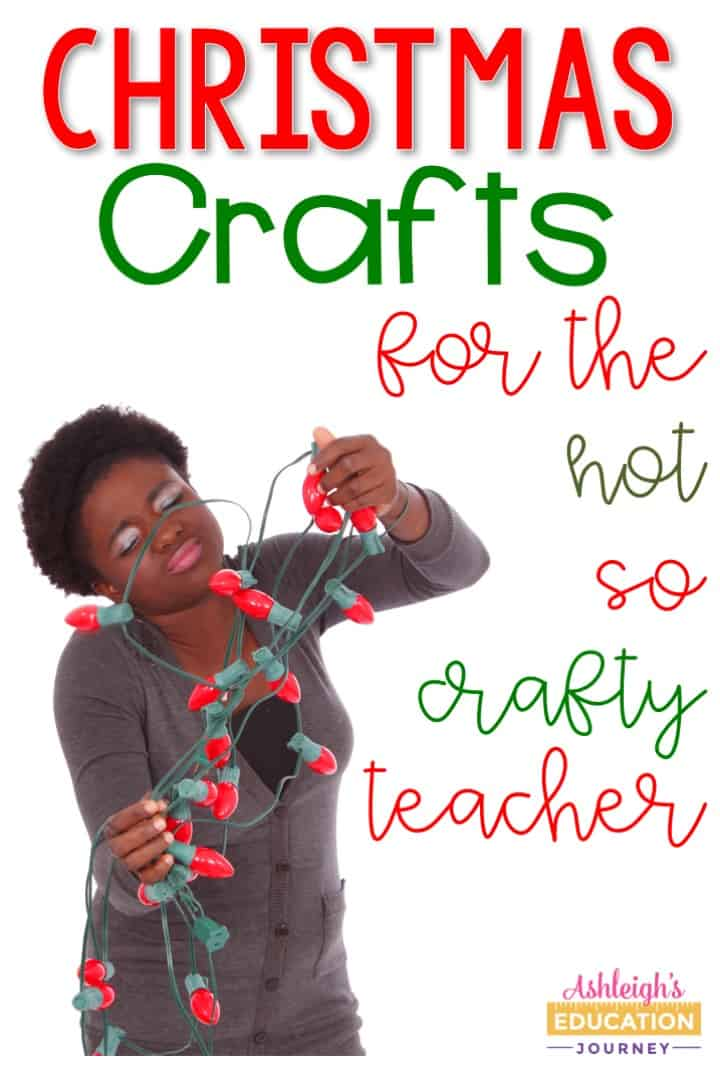 Get ideas for Christmas crafts that will work for all ages of students. These are especially great for those of us who aren't so crafty.