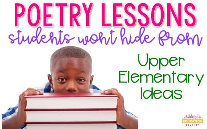 Poetry Lessons Students Won't Hide From - Upper Elementary Ideas graphic with a boy hiding behind a stack of books.