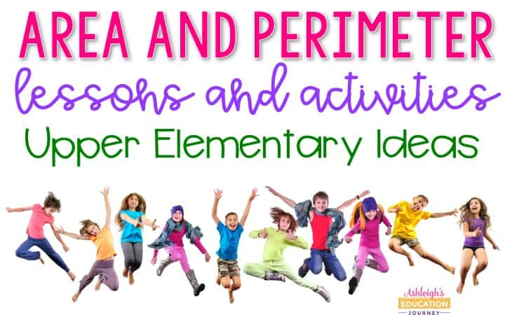 Teaching Area and Perimeter: Lessons and Activities, Upper Elementary Ideas graphic with ten jumping, happy kids.