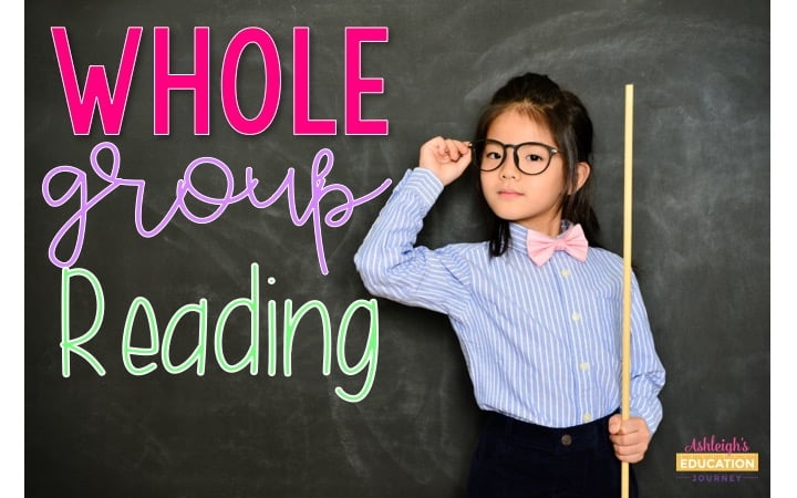 Whole Group Reading graphic with a young girl in glasses, collared shirt, and bow tie in front of a blackboard.