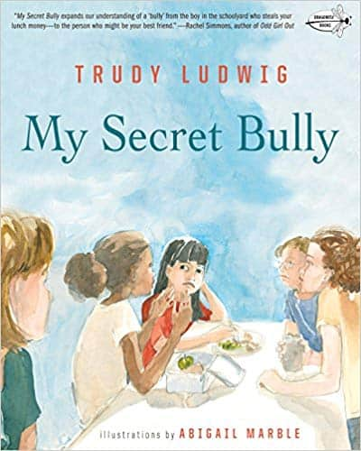 My Secret Bully by Trudy Ludwig book cover of a group of girls confronting a single girl to illustrate relational aggression