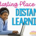 A Starting Place for Distance Learning graphic with a girl laying on her stomach, happily typing on a laptop.