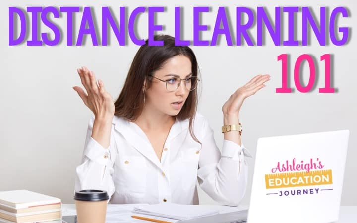 Distance Learning 101 graphic with a teacher frustrated as she looks at her laptop screen.