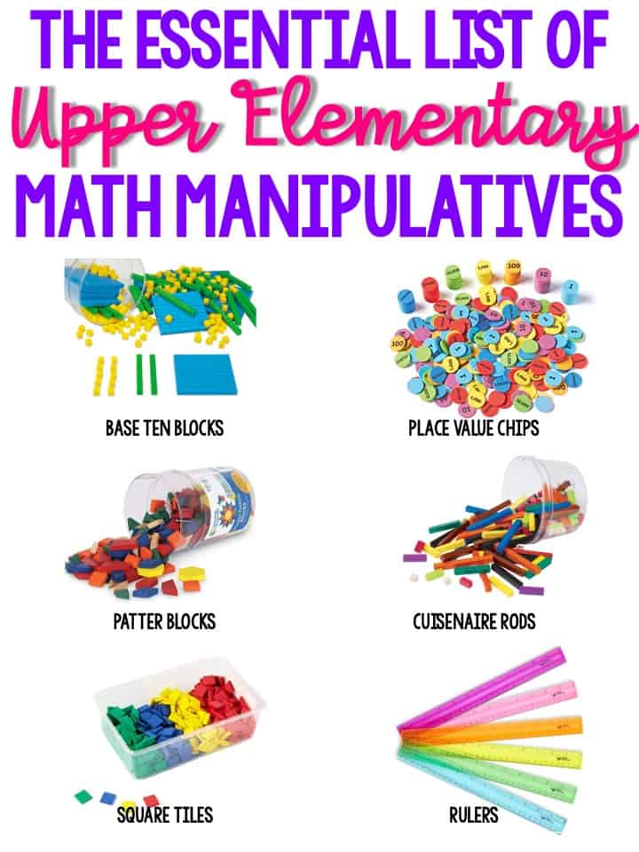 The essential list of upper elementary math manipulatives overview with colorful items used in teaching math
