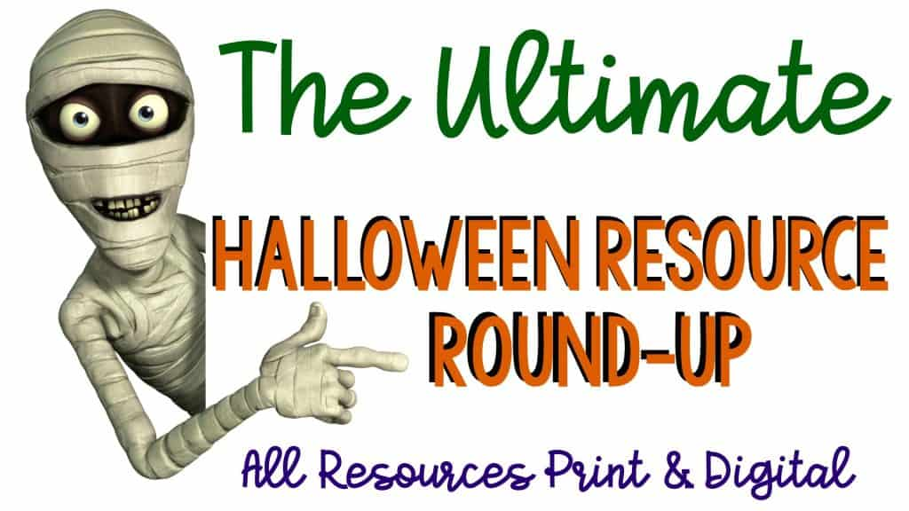 The Ultimate Halloween Resource Round-Up header with smiling cartoon mummy