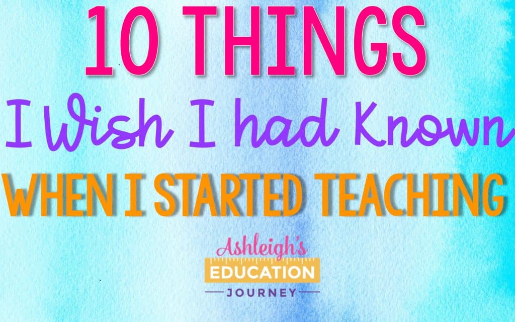 10 Things I Wish I Had Known About Teaching Header