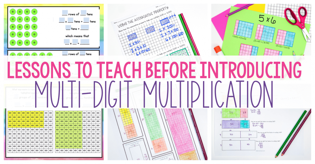 Lessons to Teach BEFORE Introducing Multi-Digit Multiplication