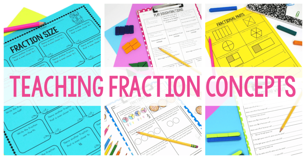 Teaching Fraction Concepts graphic displaying several math and fraction worksheets.